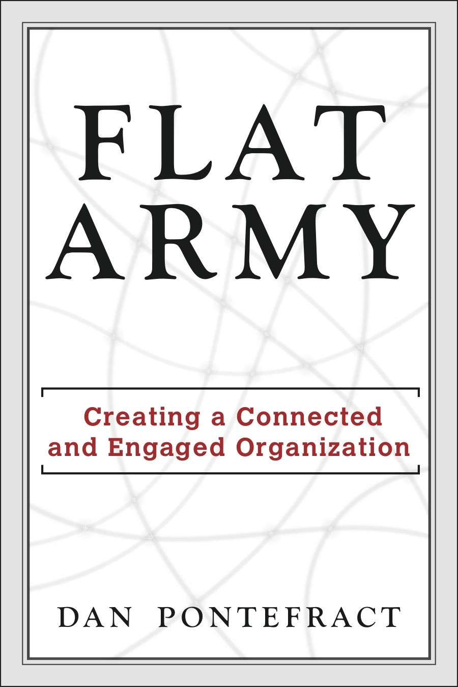 Flat Army by Dan Pontefract