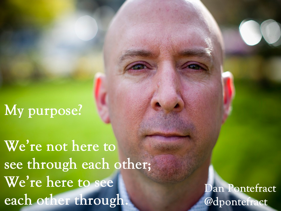 Dan Pontefract my purpose statement